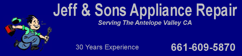 appliance repair services in lancaster, ca. palmdale, ca. and throughout the antelope valley ca. area.